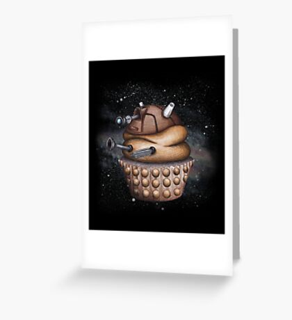 Exterminate All Cupcakes Greeting Card