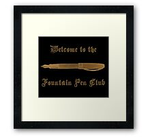 Welcome to the Club Framed Print