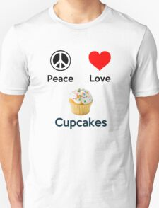 Peace Love & Cupcakes (Clothing & Stickers ) Unisex T-Shirt