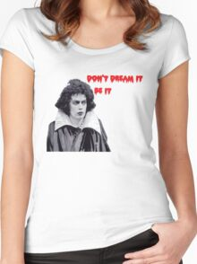 don't dream it, be it Women's Fitted Scoop T-Shirt