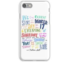 It's the Oldest Story in the World iPhone Case/Skin