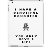 You have 1 Life iPad Case/Skin