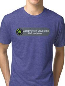 Achievement Unlocked: I left the house. Tri-blend T-Shirt