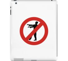 No Zombies Allowed iPad Case/Skin