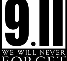 911 We Will Never Forget by papabuju