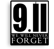911 We Will Never Forget Canvas Print