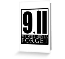 911 We Will Never Forget Greeting Card