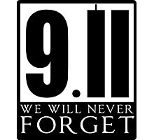 911 We Will Never Forget Photographic Print