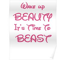 Wake up beauty it's time to beast Poster