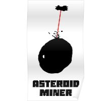 Asteroid Miner Poster