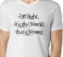I'm Right Mens V-Neck T-Shirt