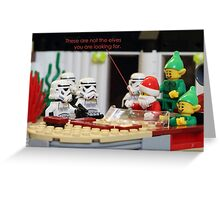 Not The Elves You Are Looking For Greeting Card