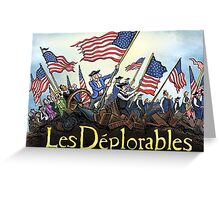 Les Deplorables Gifts For Donald Trump Supporters ! #donaldtrump #deplorables Greeting Card