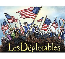 Les Deplorables Gifts For Donald Trump Supporters ! #donaldtrump #deplorables Photographic Print