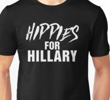 Hippies For Hillary Unisex T-Shirt