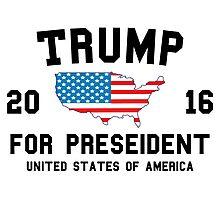 Trump For President 2016 Photographic Print