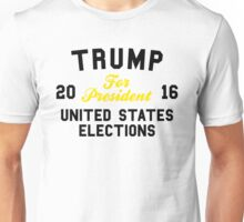 Trump For President United States Elections Unisex T-Shirt