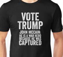 Vote Trump John Mccain Captured Unisex T-Shirt