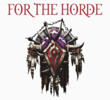 For the Horde WoW by jberning