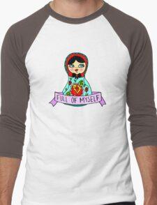 Full Of Myself Men's Baseball ¾ T-Shirt