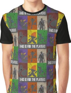 This is for the players Graphic T-Shirt