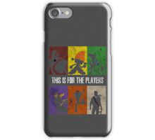 This is for the players iPhone Case/Skin
