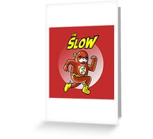 The Slow Greeting Card