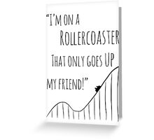 The Fault in Our Stars Rollercoaster Greeting Card