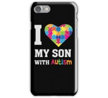 I Love My Son With Autism - Heart Puzzle - Awareness T Shirt iPhone Case/Skin