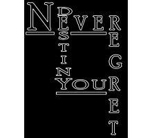 Never Regret Photographic Print