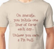 Unless You Own a Pit Bull - Brown Unisex T-Shirt