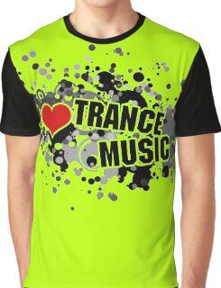 I Love Trance Music Graphic T-Shirt
