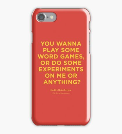 The Royal Tenenbaums | Dudley Heinsbergen Quote | Wes Anderson iPhone Case/Skin