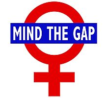 Mind the gender gap Photographic Print