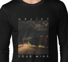 Uplift Your Mind Long Sleeve T-Shirt