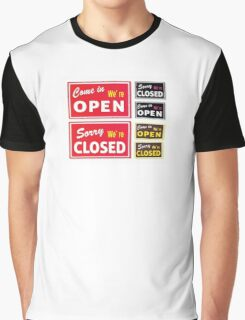 Open and Closed store signs. Come in or we are actually closed Graphic T-Shirt