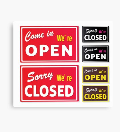 Open and Closed store signs. Come in or we are actually closed Canvas Print