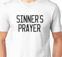 Sinner's Prayer Unisex T-Shirt