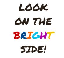 Look on the bright side! Sticker
