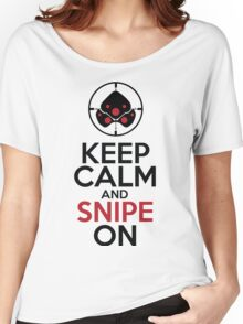 Keep Calm and Snipe On Women's Relaxed Fit T-Shirt