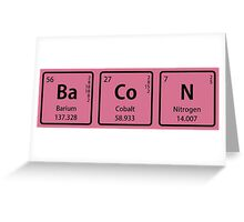 BaCoN Spelled with Periodic Table Element Symbols Greeting Card