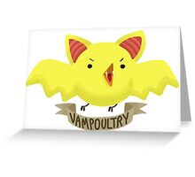 Vampoultry Greeting Card