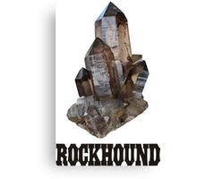 Smoky Quartz Rockhound Canvas Print