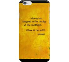 There is no why. iPhone Case/Skin