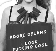 Adore Delano looks f***ing cool! Sticker