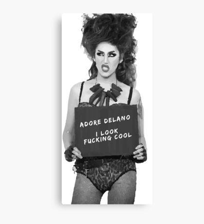 Adore Delano looks f***ing cool! Canvas Print
