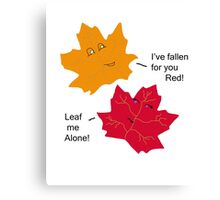 Punny Leaf Humor Canvas Print