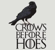 Crows before hoes  by yebouk