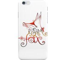 I am a Fox iPhone Case/Skin
