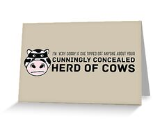 Cunningly Concealed Herd of Cows Greeting Card